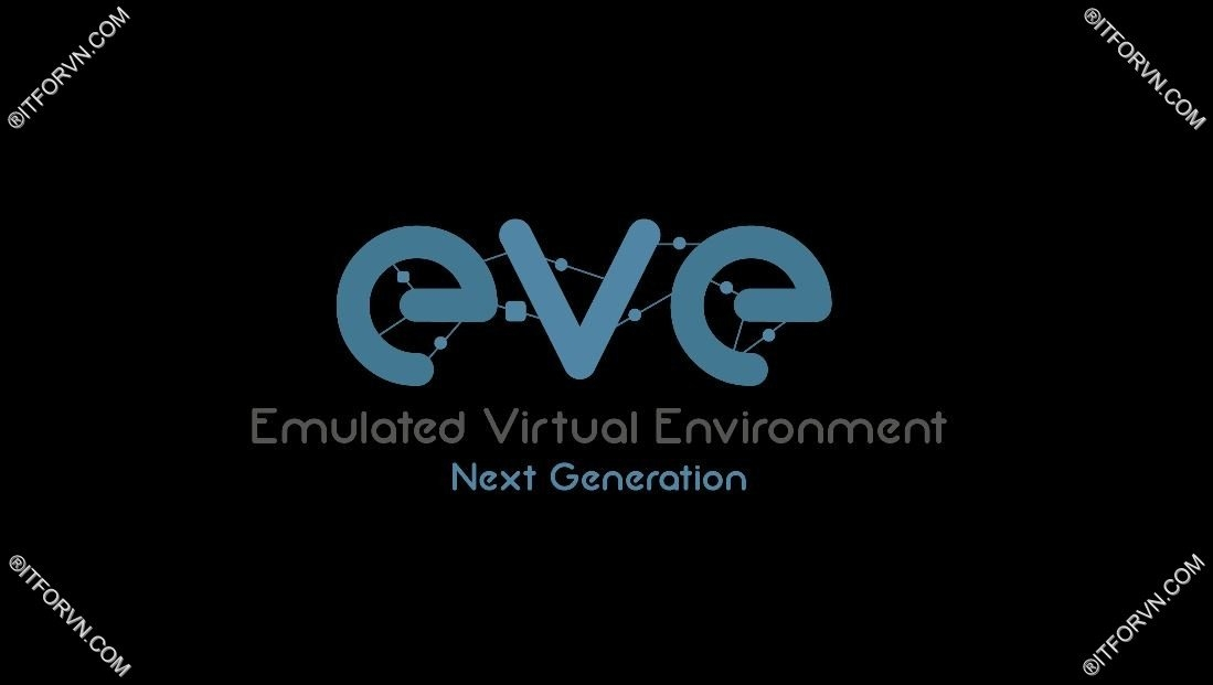 ITFORVN.COM New0061image6 [Emulated Virtual Environment] - Cấu hình EVE từ A-Z