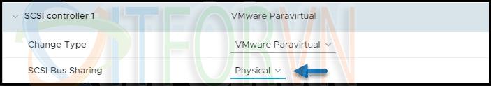 ITFORVN.COM 3.Change-SCSI-bus-sharing-to-physical VMware vSphere 7 Clustered VMDK